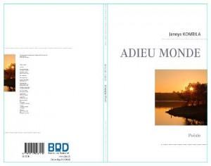 Jannys Kombila: ''Adieu monde'' une vivace poétique adieu-monde-300x236