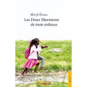 Les doux murmures de mon enfance: Eteno Miryl les-doux-murmures